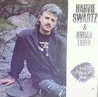 HARVIE S (HARVIE SWARTZ) Harvie Swartz & Urban Earth : It's About Time album cover
