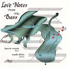 HARVIE S (HARVIE SWARTZ) Love Notes from the Bass album cover