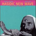 HASIDIC NEW WAVE Psycho☼Semitic album cover