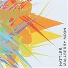 HATTLER Mallberry Moon album cover