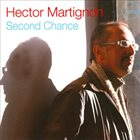 HÉCTOR MARTIGNON Second Chance album cover