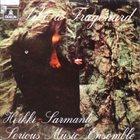 HEIKKI SARMANTO Heikki Sarmanto Serious Music Ensemble : Like A Fragonard album cover