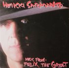 HEIKKI SARMANTO Music From: Felix The Great album cover