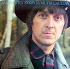 HEIKKI SARMANTO Syksy Ja Muita Lauluja album cover