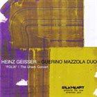 HEINZ GEISSER Heinz Geisser - Guerino Mazzola Duo : FOLIA - The UNAM Concert album cover