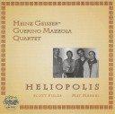 HEINZ GEISSER Heinz Geisser - Guerino Mazzola Quartet w. Scott Fields, Mat Maneri : Heliopolis album cover