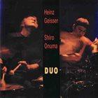HEINZ GEISSER Heinz Geisser / Shiro Onuma : Duo album cover