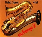 HEINZ SAUER Heinz Sauer 4tet : Exchange 2 album cover