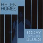 HELEN HUMES Today I Sing the Blues album cover