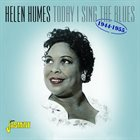 HELEN HUMES Today I Sing The Blues 1944-1955 album cover