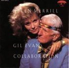 HELEN MERRILL Collaboration Gil Evans album cover