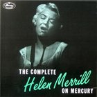 HELEN MERRILL Complete Helen Merrill on Mercury album cover