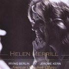 HELEN MERRILL American Songbook Series: Irving Berlin and Jerome album cover