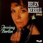HELEN MERRILL Helen Merrill Sings Irving Berlin album cover