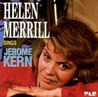 HELEN MERRILL Helen Merrill Sings Jerome Kern album cover