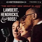 HENDRICKS AND ROSS LAMBERT The Hottest New Group in Jazz album cover