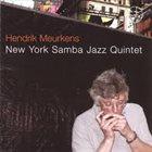 HENDRIK MEURKENS New York Samba Jazz Quintet album cover