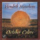 HENDRIK MEURKENS The Hendrik Meurkens Sambajazz Quartet : October Colors album cover