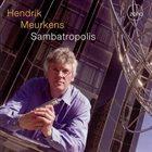 HENDRIK MEURKENS Sambatropolis album cover
