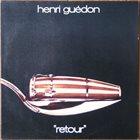 HENRI GUÉDON Retour album cover