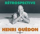 HENRI GUÉDON Rétrospective album cover