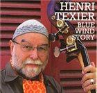 HENRI TEXIER Blue Wind Story album cover