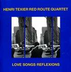 HENRI TEXIER Love Songs Reflexions album cover