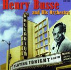 HENRY BUSSE At The Hollywood Palladium album cover