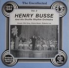 HENRY BUSSE Uncollected II : 1941-1944 album cover