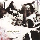HENRY BUTLER For All Seasons album cover