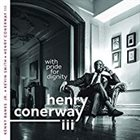 HENRY CONERWAY III With Pride For Dignity album cover