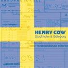 HENRY COW Stockholm & Göteborg album cover