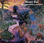 HENRY FIOL Fe Esperanza Y Caridad Album Cover