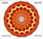 HENRY KAISER Everything Forever album cover