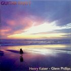 HENRY KAISER Henry Kaiser - Glenn Phillips ‎: Guitar Party album cover