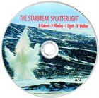 HENRY KAISER The Starbreak Splatterlight (with Paul Plimley / Weasel Walter / Lukas Ligeti ) album cover