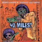 HENRY KAISER Yo, Miles! (with Wadada Leo Smith) album cover