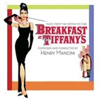 HENRY MANCINI Breakfast at Tiffany's (Music from the Motion Picture) album cover