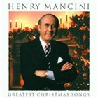 HENRY MANCINI Greatest Christmas Songs album cover