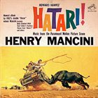 HENRY MANCINI Hatari! (Music From The Motion Picture Score) album cover