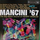 HENRY MANCINI Mancini '67: The Big Band Sound of Henry Mancini album cover