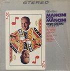 HENRY MANCINI Mancini Plays Mancini and Other Composers album cover