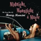 HENRY MANCINI Midnight, Moonlight & Magic: The Very Best of Henry Mancini album cover