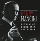 HENRY MANCINI The Classic Soundtrack Collection album cover