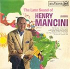 HENRY MANCINI The Latin Sound of Henry Mancini album cover