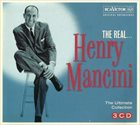 HENRY MANCINI The Real… Henry Mancini: The Ultimate Collection album cover