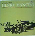 HENRY MANCINI The Versatile Henry Mancini album cover
