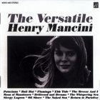 HENRY MANCINI The Versatile Henry Mancini (compilation) album cover