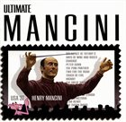 HENRY MANCINI Ultimate Mancini (feat. Monica Mancini) album cover