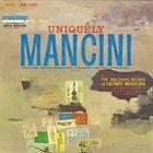 HENRY MANCINI Uniquely Mancini album cover